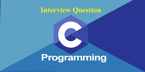 A Complete Reference on C programming Interview Questions